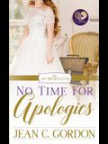No Time for Apologies