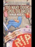 Too Many Crooks Spoil the Broth