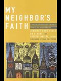My Neighbor's Faith: Stories of Interreligious Encounter, Growth, and Transformation