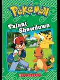 Talent Showdown (Pokémon Classic Chapter Book #8)