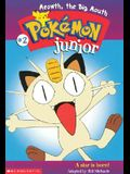 Meowth the Big Mouth