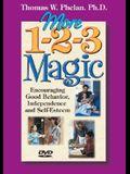 More 1-2-3 Magic (DVD): Encouraging Good Behavior, Independence, and Self-Esteem