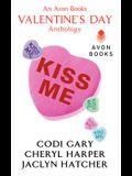 Kiss Me: An Avon Books Valentine's Day Anthology