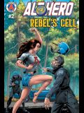 Alt-Hero #2: Rebel's Cell