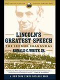 Lincoln's Greatest Speech: The Second Inaugural