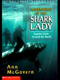Adventures of the Shark Lady: Eugenie Clark Around the World (Scholastic Biography)