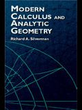 Modern Calculus and Analytic Geometry