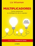 Multiplicadores: Cómo Potenciar la Inteligencia de Tu Equipo