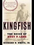 Kingfish: The Reign of Huey P. Long