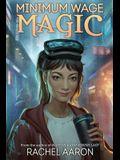 Minimum Wage Magic: DFZ Book 1