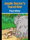 Jungle Doctor's-Tug-Of-War