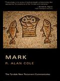 The Gospel According to Mark (Tyndale New Testament Commentaries)
