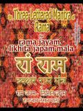 The Three Lettered Mantra of Rama, for Rama Jayam - Likhita Japam Mala: Journal for Writing the 3-Lettered Rama Mantra