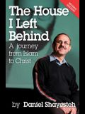 The House I Left Behind: A Journey from Islam to Christ
