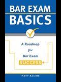 Bar Exam Basics: A Roadmap for Bar Exam Success