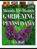 Month by Month Gardening in Pennsylvania