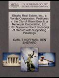 Elsalto Real Estate, Inc., a Florida Corporation, Petitioner, V. the City of Miami Beach, a Municipal Corporation, Etc. U.S. Supreme Court Transcript