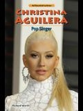 Christina Aguilera: Pop Singer