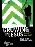 Growing in Jesus: 6 Small Group Sessions on Discipleship