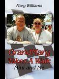 Grandmary Takes a Walk: Mini and Me