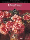 Johann Strauss (World's Greatest Classical Music)