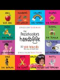 The Preschooler's Handbook: Bilingual (English / German) (Englisch / Deutsch) Abc's, Numbers, Colors, Shapes, Matching, School, Manners, Potty and