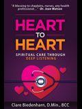 Heart to Heart: Spiritual Care through Deep Listening