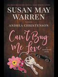 Can't Buy Me Love: A Deep Haven Novel