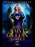 Nine Saint Gillian Street
