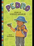 ÍPedro Se Vuelve Salvaje! = Pedro Goes Wild!