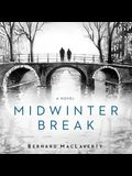 Midwinter Break Lib/E