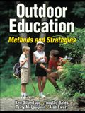 Outdoor Education: Methods and Strategies