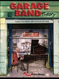 Garage Band Theory: music theory-learn to read & play by ear, tab & notation for guitar, mandolin, banjo, ukulele, piano, beginner & advan