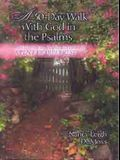 A 30 Day Walk with God in the Psalms: A Devotional