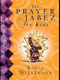 The Prayer of Jabez for Kids