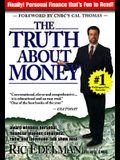 The Truth About Money: Because Money Doesn't Come With Instructions