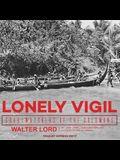 Lonely Vigil Lib/E: Coastwatchers of the Solomons