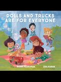 Dolls and Trucks Are for Everyone