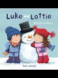 Luke and Lottie. Winter Is Here!