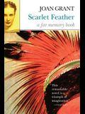 Scarlet Feather: A Far Memory Book