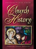 Perspectives from Church History