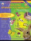 Building Spanish Vocabulary: Winning Ways to Teach and Practice Spanish (Level 1)