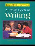 A Fresh Look at Writing