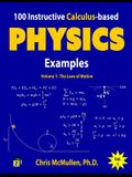 100 Instructive Calculus-Based Physics Examples: The Laws of Motion