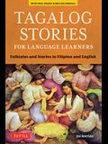 Tagalog Stories for Language Learners: Folktales and Stories in Filipino and English (Free Online Audio)
