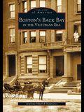 Boston's Back Bay in the Victorian Era, MA