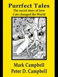 Purrfect Tales: The secret story of how Cats changed the world