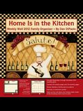 Home Is in the Kitchen Weekly Wall Family Organizer