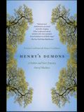 Henry's Demons: A Father and Son's Journey Out of Madness