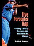 Five Percenter Rap: God Hop's Music, Message, and Black Muslim Mission